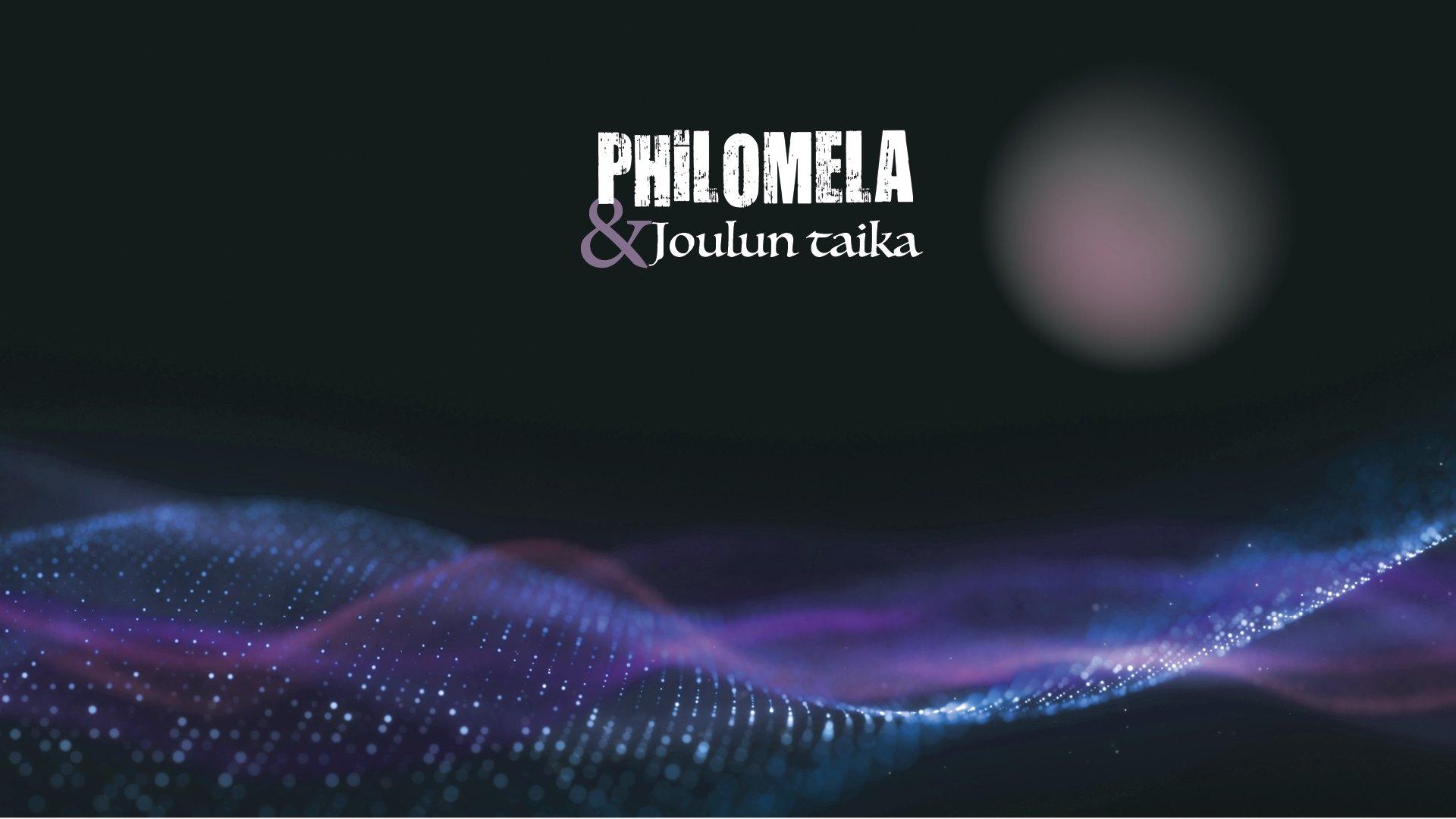 Linkki tapahtumaan Philomela & Joulun taika -joulukonsertti