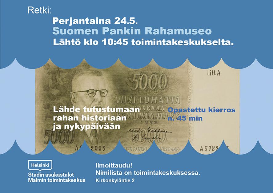 Linkki tapahtumaan Retki Suomen Pankin Rahamuseoon klo 10:45