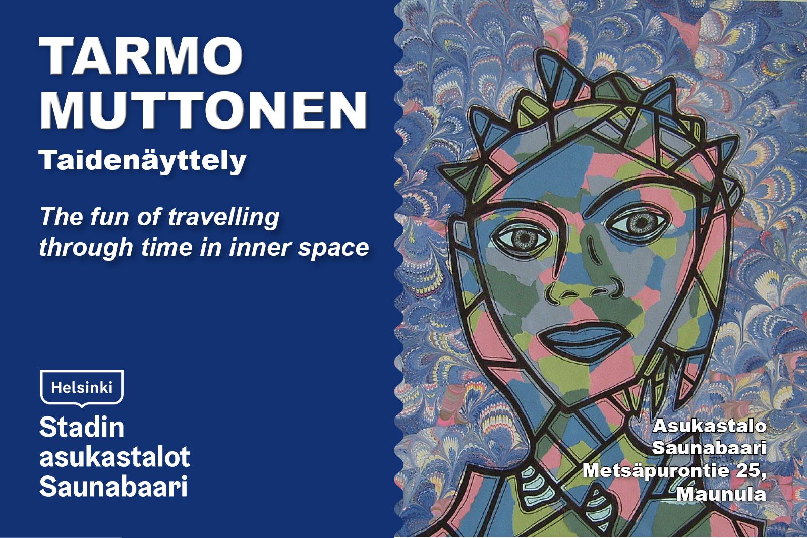 Linkki tapahtumaan TARMO MUTTONEN - taidenäyttely