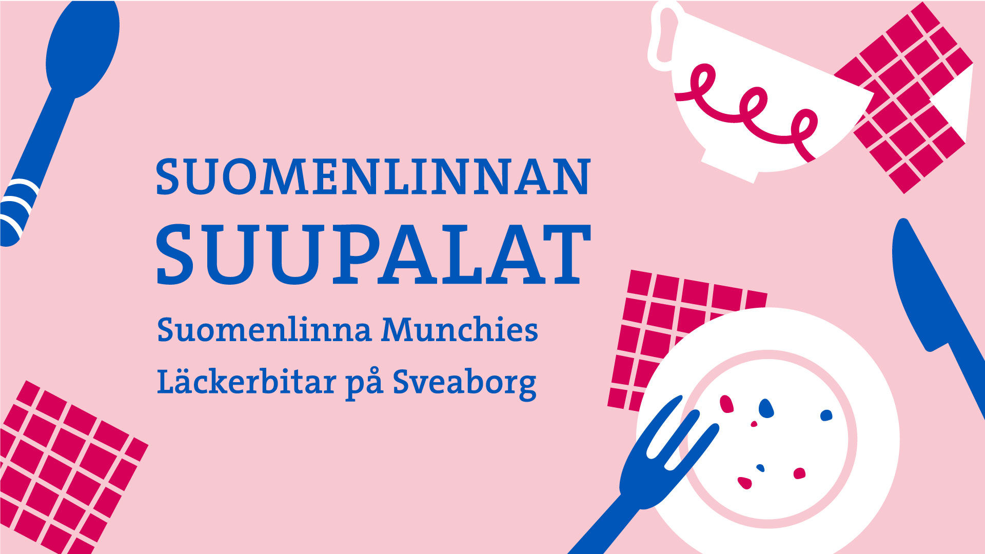 Linkki tapahtumaan Suomenlinnan Suupalat 2021