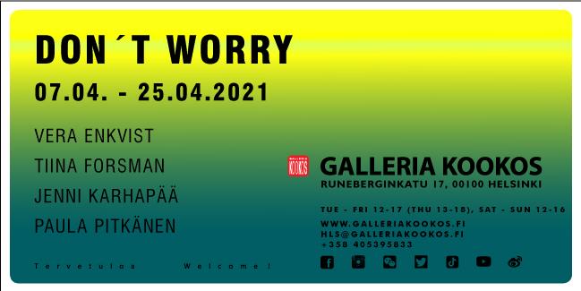 Linkki tapahtumaan Galleria Kookos: Dont Worry!