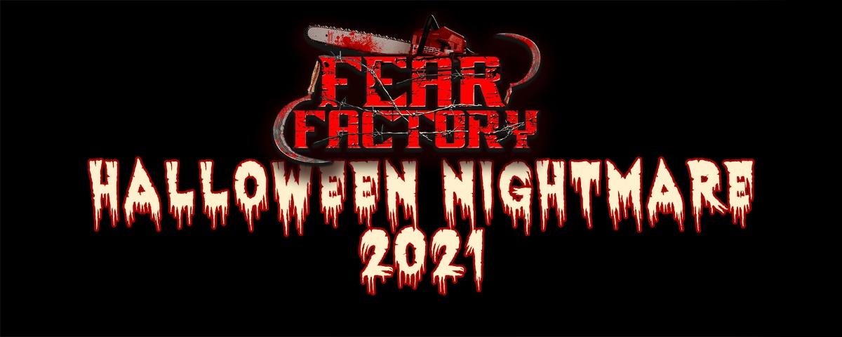 Linkki tapahtumaan Fear Factory Halloween Nightmare 2021