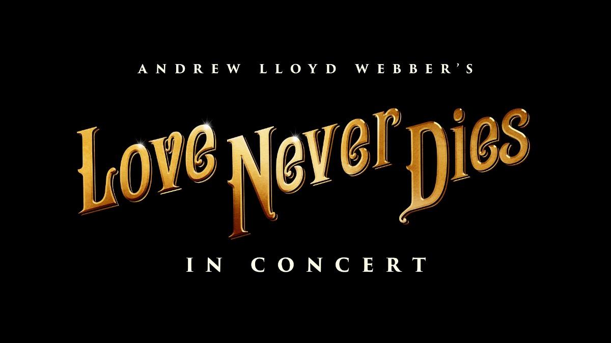 Linkki tapahtumaan Love Never Dies