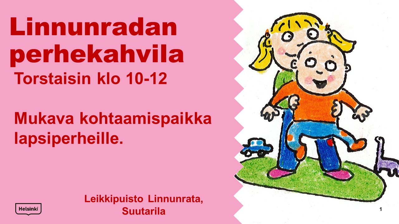 Link to event Linnunradan  perhekahvila