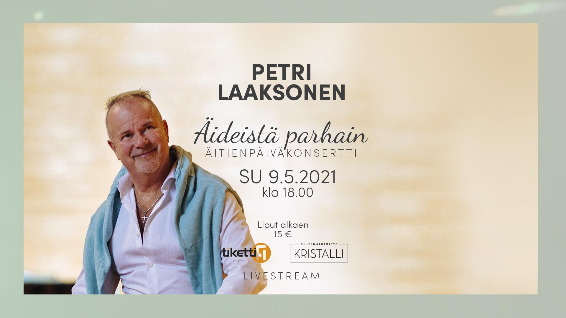 Linkki tapahtumaan Petri Laaksonen: Äideistä parhain -livestream konsertti