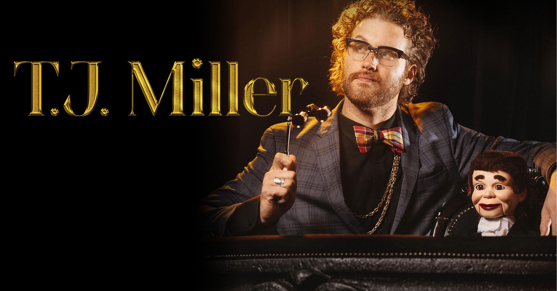 Linkki tapahtumaan T.J. Miller