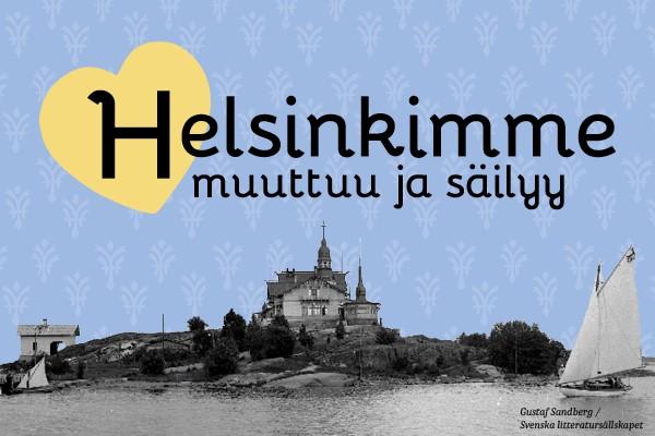 Linkki tapahtumaan Helsinkimme muuttuu ja säilyy -näyttely